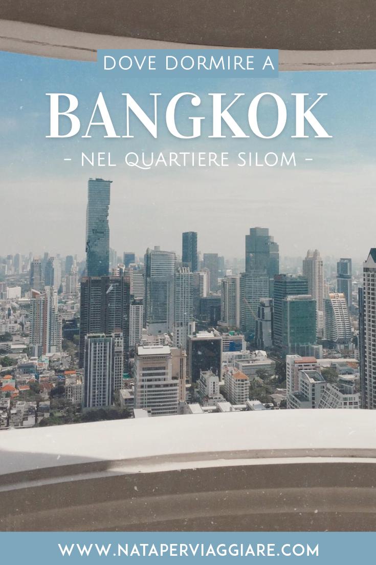 Dove dormire a #Bangkok nel quartiere Silom, la mia zona ...