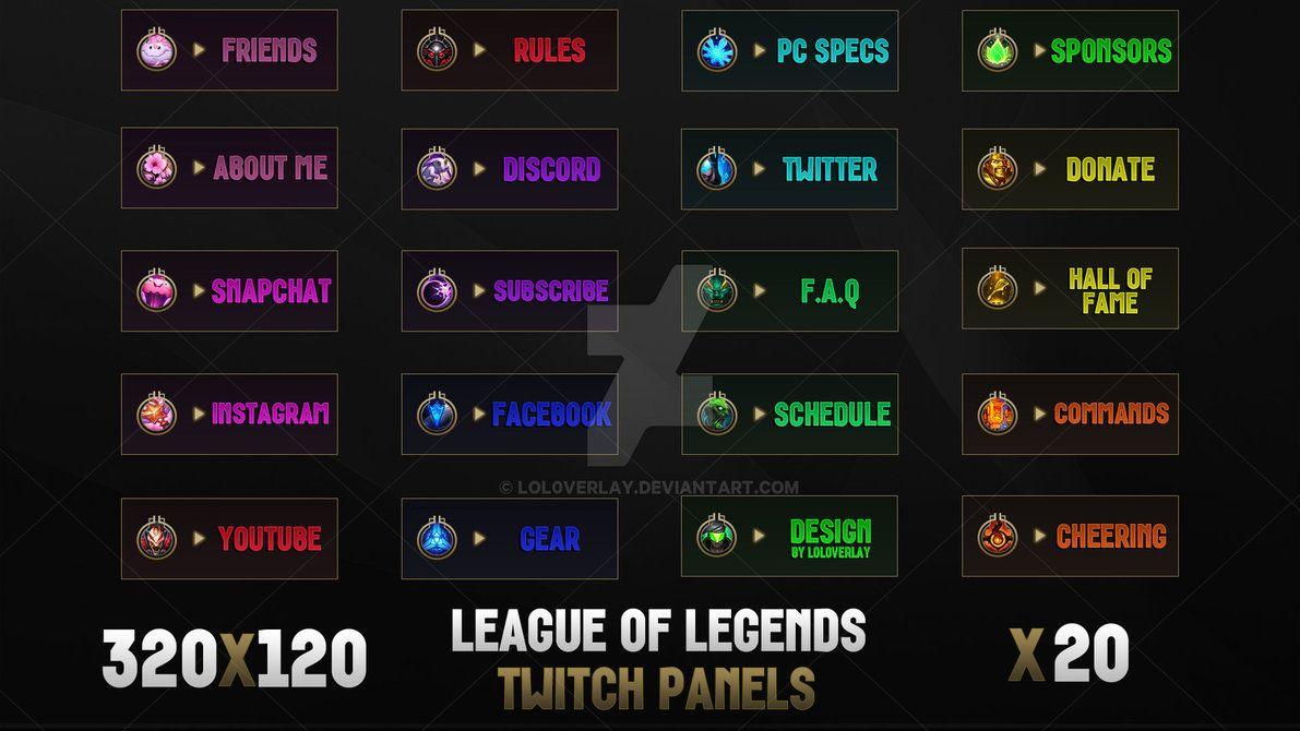 League Of Legends - Twitch Panels by lol0verlay | Μέρη για