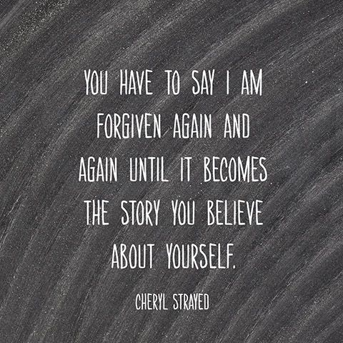 Quote About Forgiveness - Cheryl Strayed