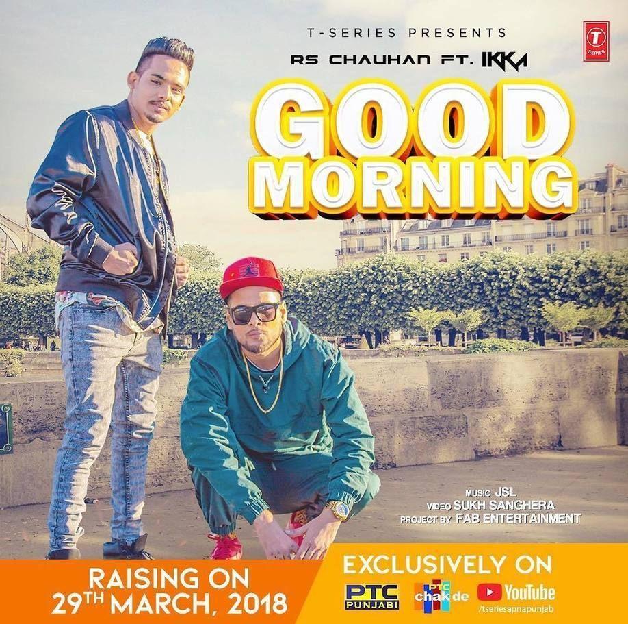 good morning song download mp3 ikka