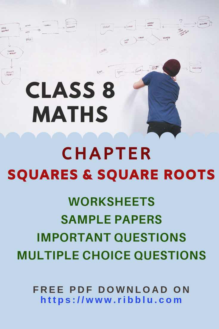Class 8 Maths Squares And Square Roots Worksheets Sample Papers And Important Questions Math Practice Worksheets Math Math Practices [ 1102 x 735 Pixel ]