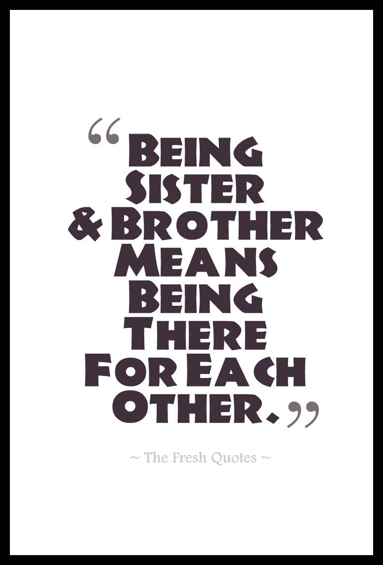 Brother And Sister Support Quotes: 70 Beautiful Brothers Sisters Quotes
