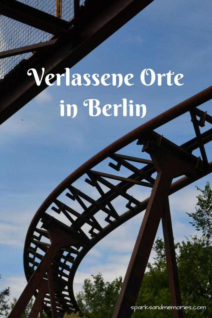 Verlassene Orte in Berlin Lost Places Germany Deutschland Spreepark ...