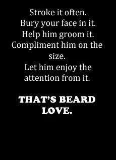 Beard Love Beard Love Beard Quotes Beard