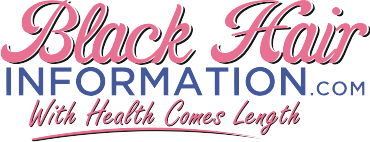 BlackHairInformation.com – Growing Black Hair Long And Healthy