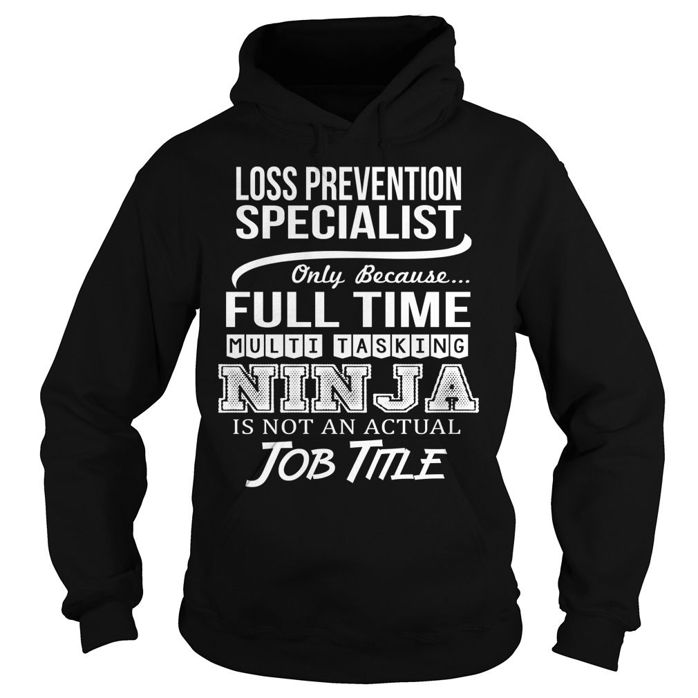 Awesome Tee For Loss Prevention Specialist TShirts
