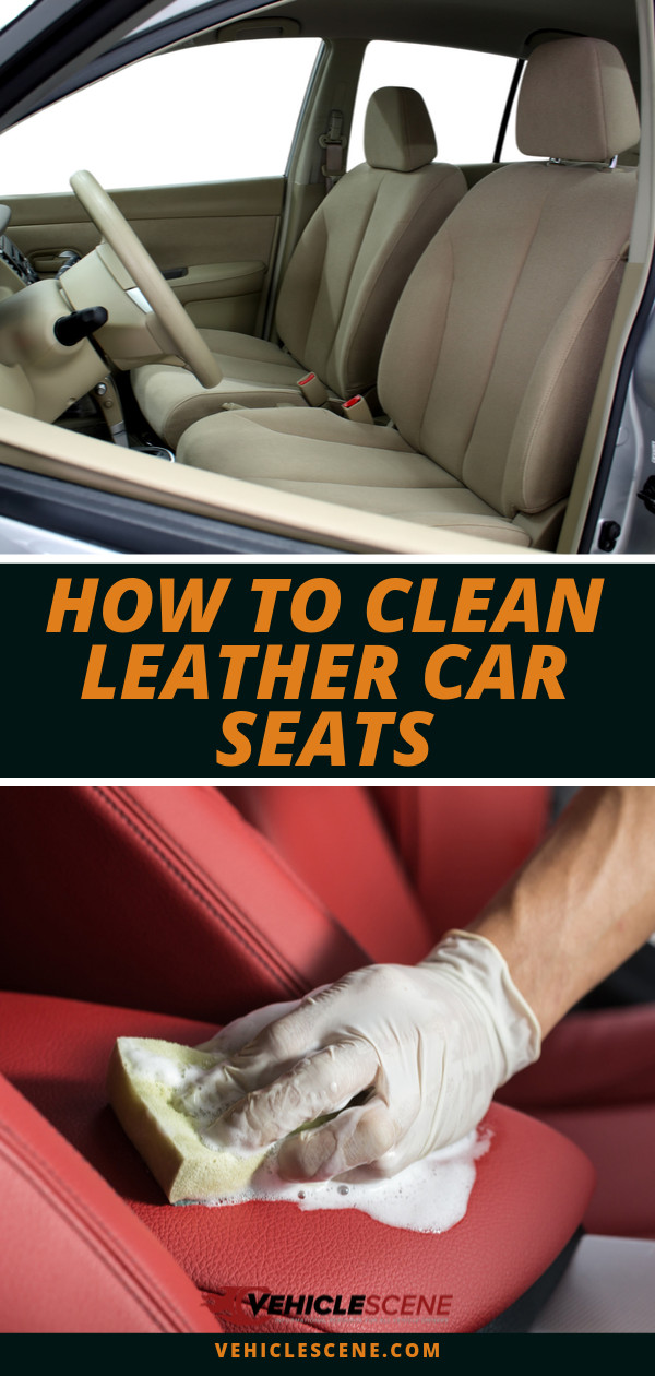 How to Clean Leather Car Seats: A Step-By-Step, DIY Guide With Homemade and Commercial Solutions