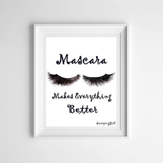 Mascara Quotes Interesting Mascara Makes Everything Better Makeup Quotes Art Word Decal