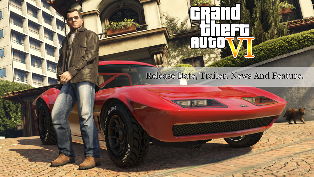 GTA 6 System Requirements GTA 6 Grand Theft Auto 6 Release