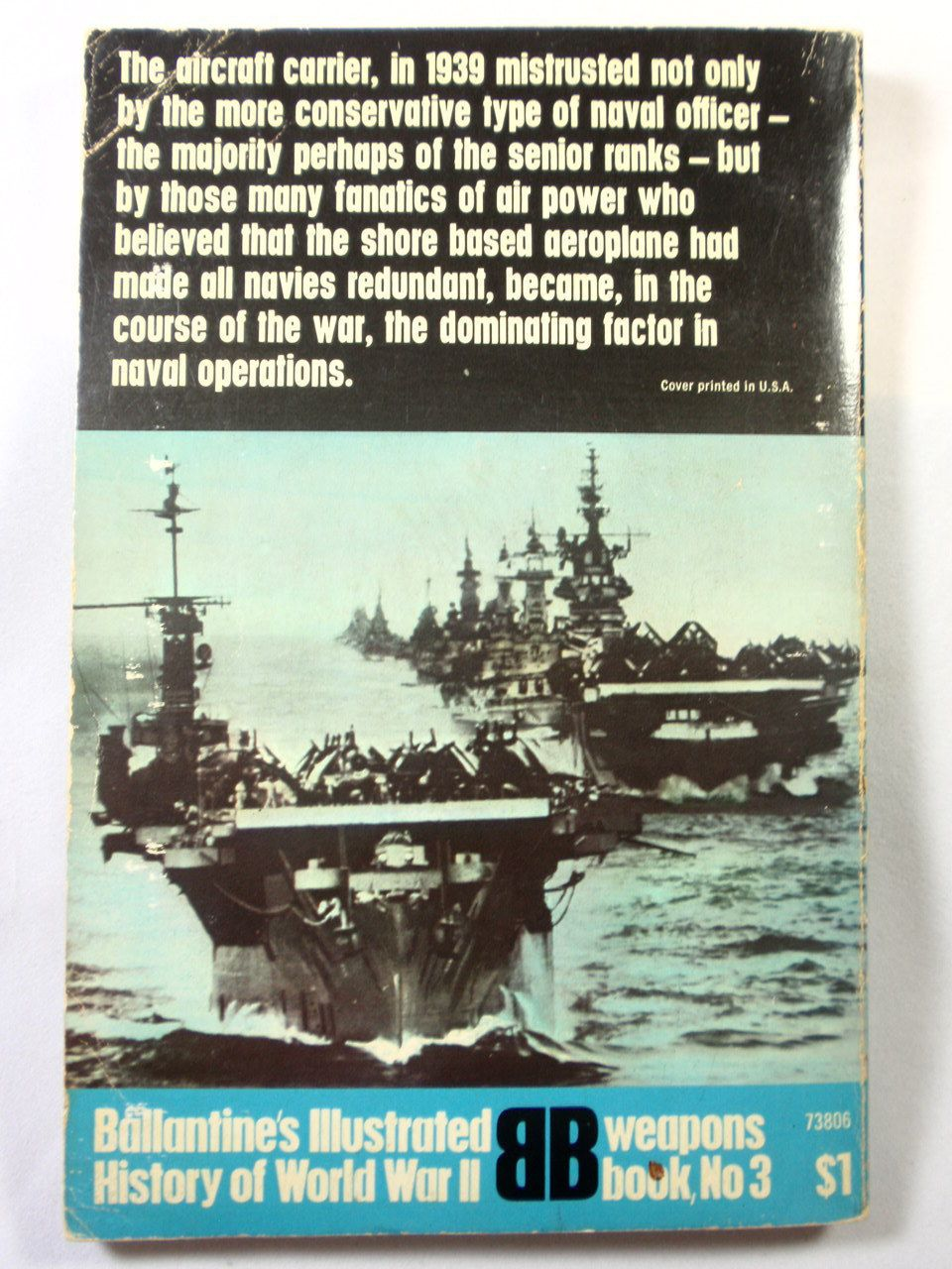 Aircraft Carrier The Majestic Weapon Ballantine Illustrated History Of World  War Ii  Weapons Book #