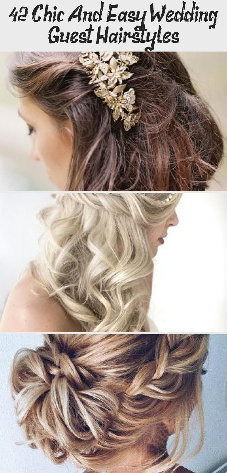 42 Chic And Easy Wedding Guest Hairstyles Hairstyles 36 Chic And Easy Weddi Ad 1 4 In 2020 Hochzeitsgast Haare Frisuren Fur Hochzeitsgaste Hochzeitsfrisuren