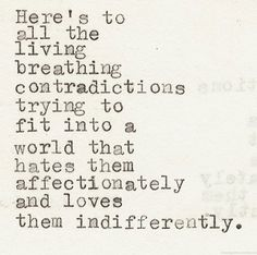 Be inspired with Contradicting Quotes else have a good laugh