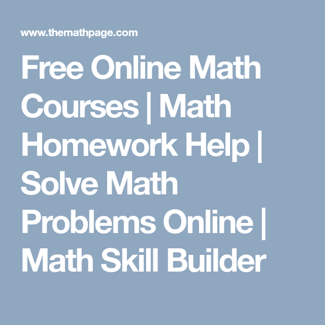 Free Online Math Courses | Math Homework Help | Solve Math Problems ...