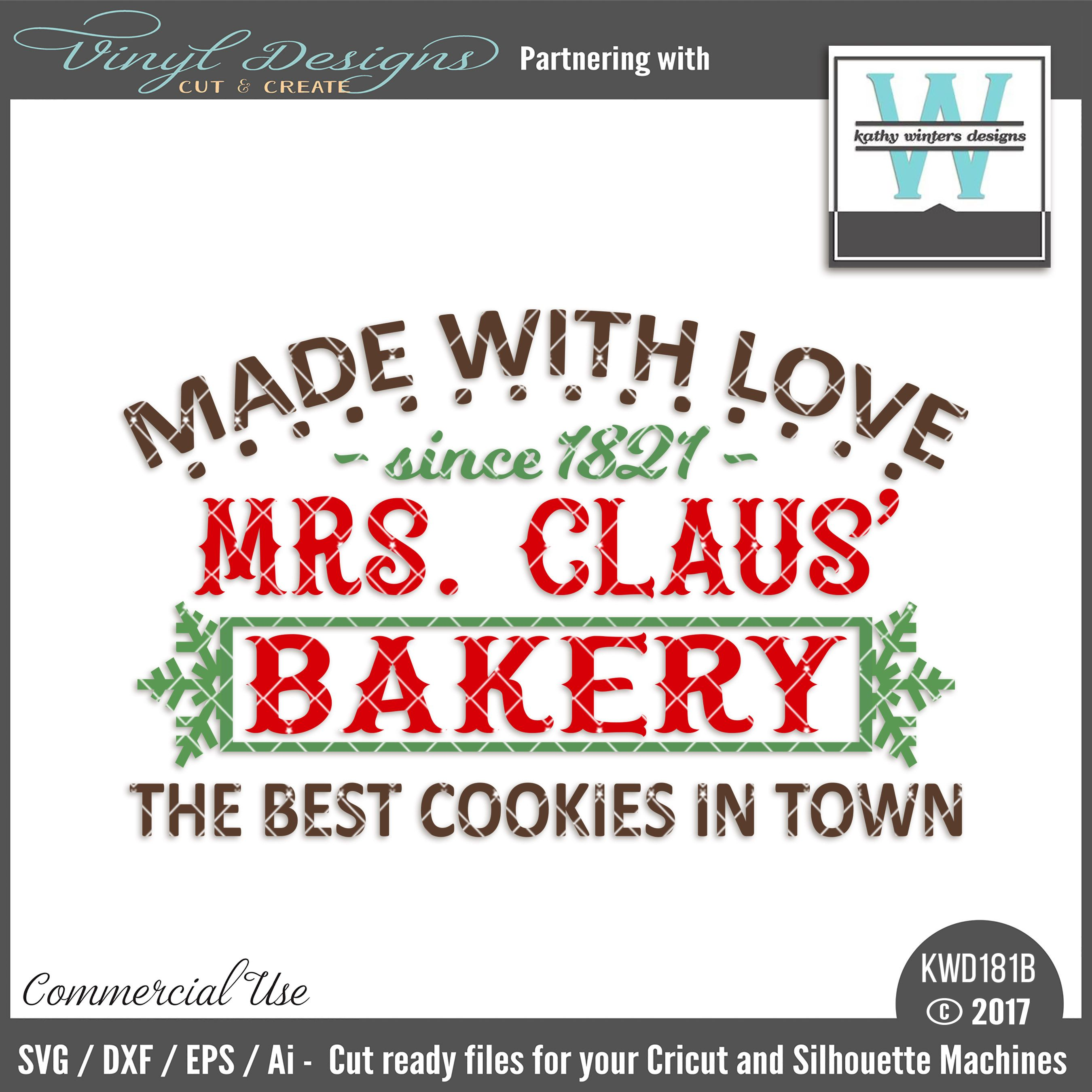 Kwd181b Mrs Claus Bakery Sold By Kathy Winters Designssmall Business Commercial Useavailable In S Christmas Phrases Christmas T Shirt Design Diy Xmas Gifts