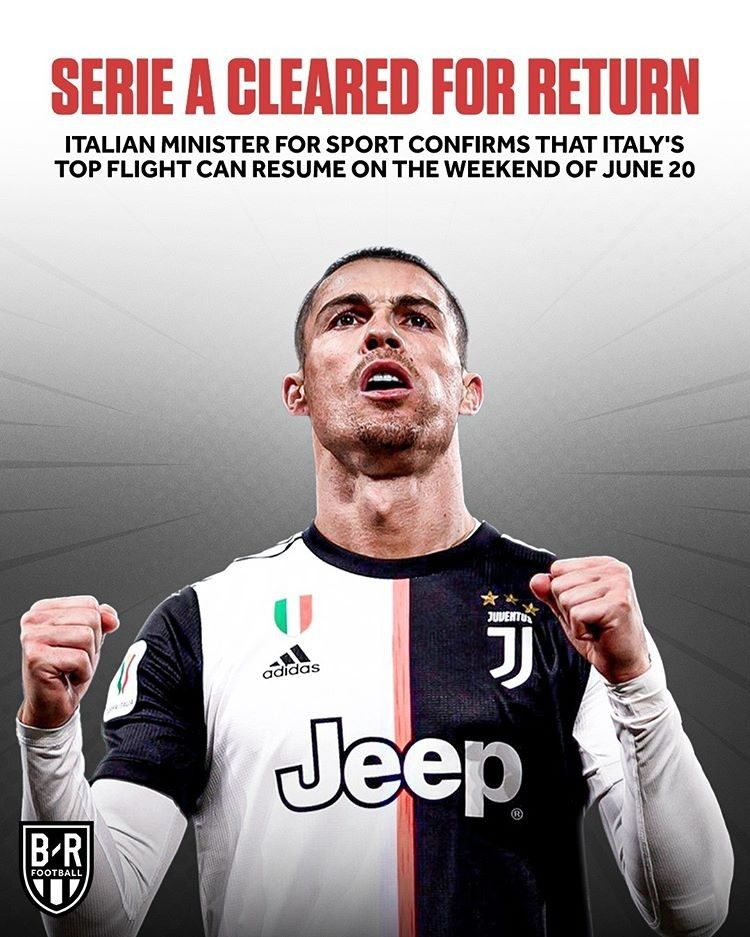 Serie A Has Been Given The Green Light To Resume Cristiano Ronaldo Ronaldo Sports