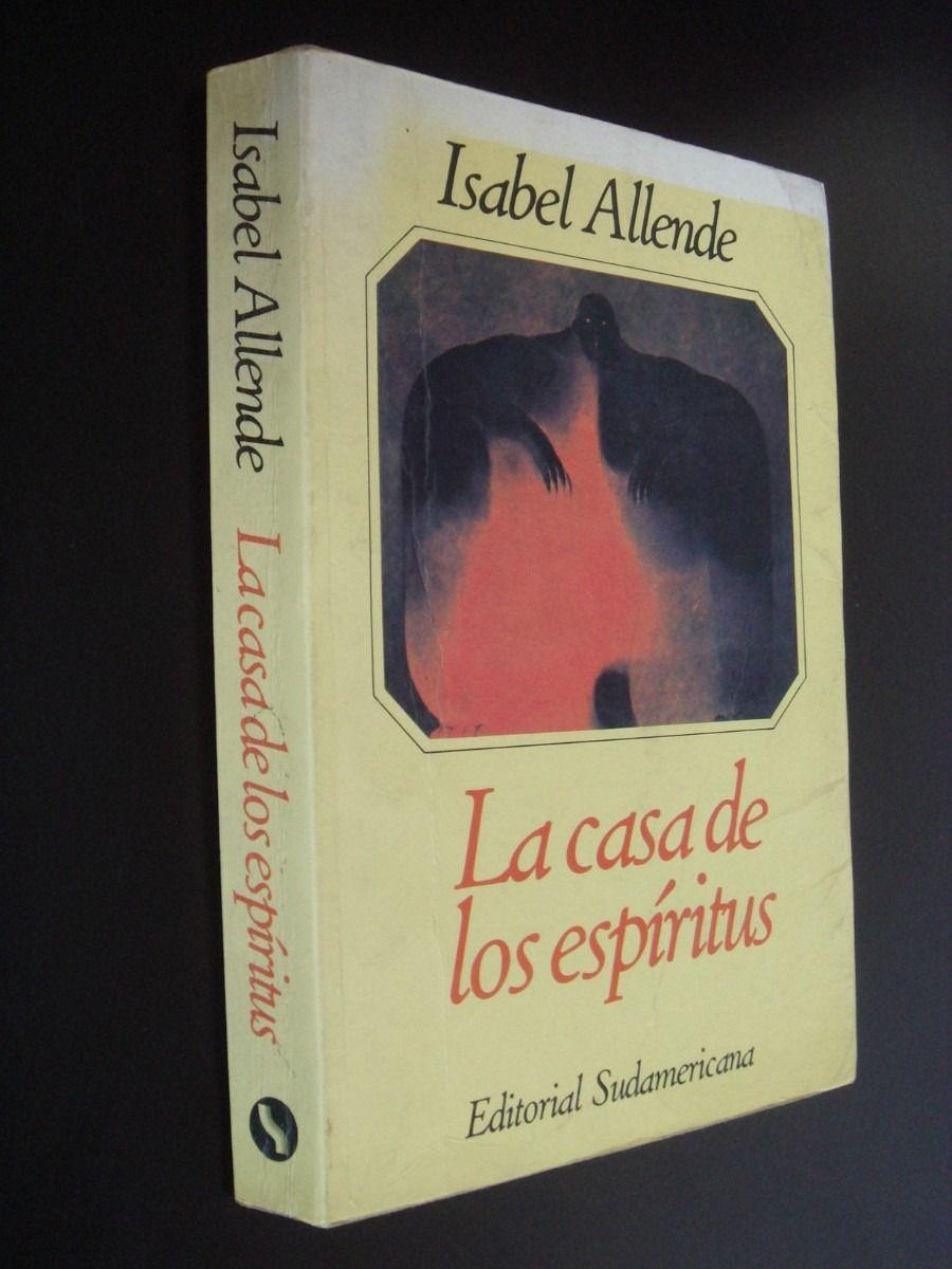 La Casa De Los Espíritus Isabel Allende Hijo Mío La Santa Madre Iglesia Está A La Derecha Pero Jesucristo Siempre Ha Estado Books I Love Reading My Books