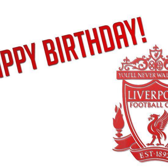Lfc Happy Birthday Happy Birthday Birthday Soccer Birthday