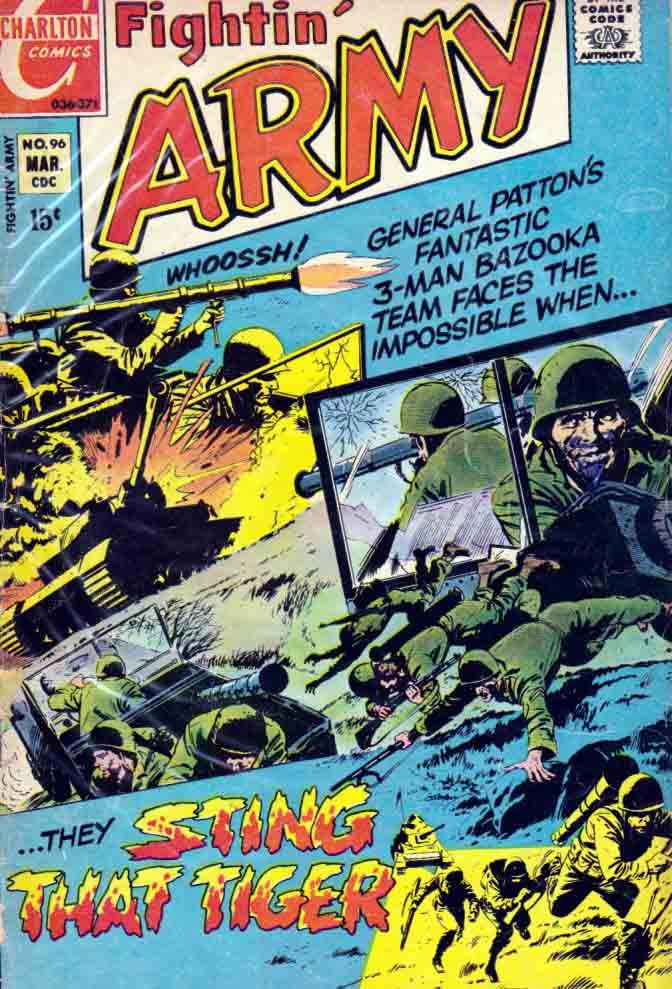Fightin' Army was a bimonthly war comic published by Charlton Comics from 1956 – 1984 (though it was primarily a reprint title from 1978 to the end of its run). Telling fictional stories of the United States Army, it was a sister title of the other Charlton war comics Fightin' Air Force, Fightin' Marines, and Fightin' Navy.
