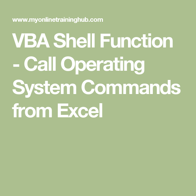 VBA Shell Function - Call Operating System Commands from Excel