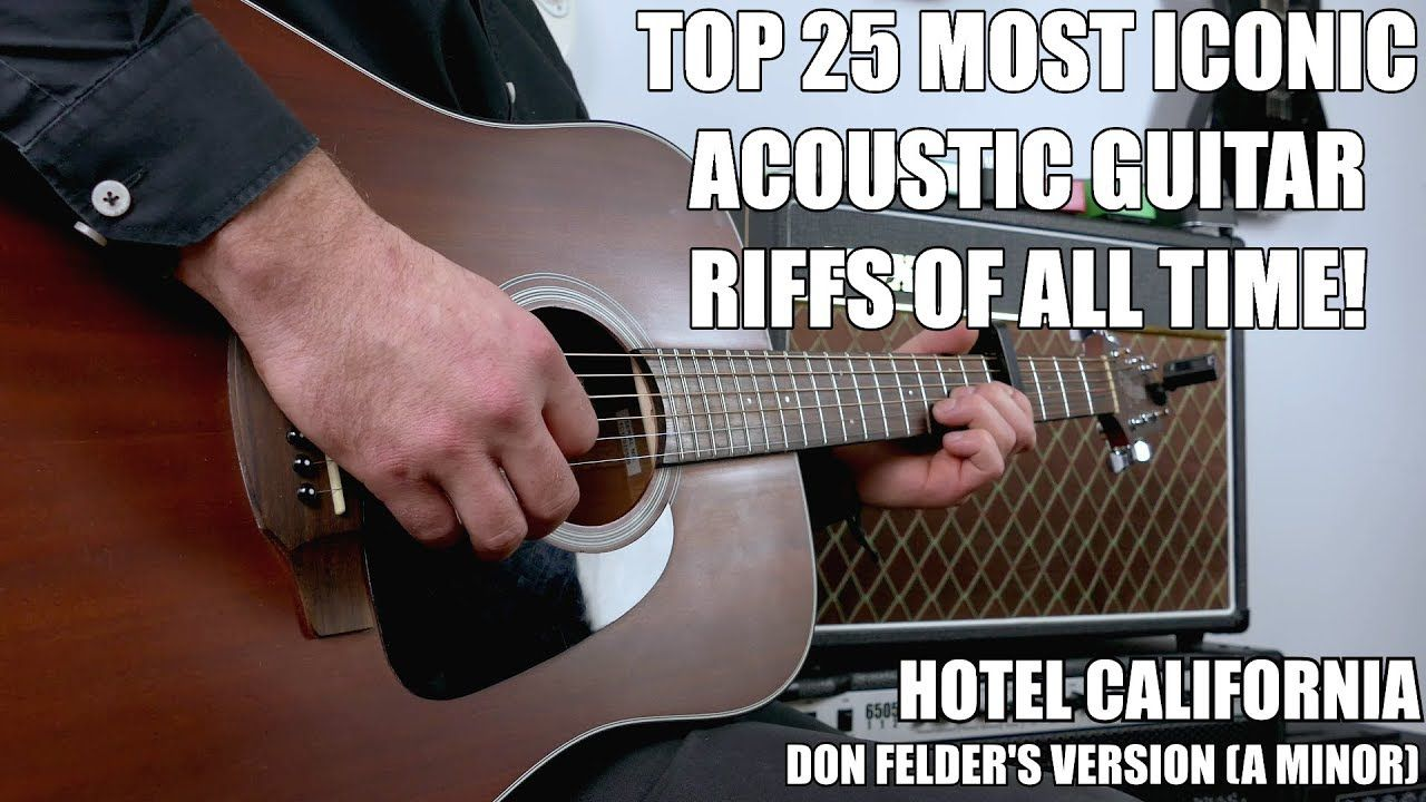 Top 25 Most Recognizable Acoustic Guitar Riffs Of All Time Guitar Acoustic Guitar Guitar Riffs