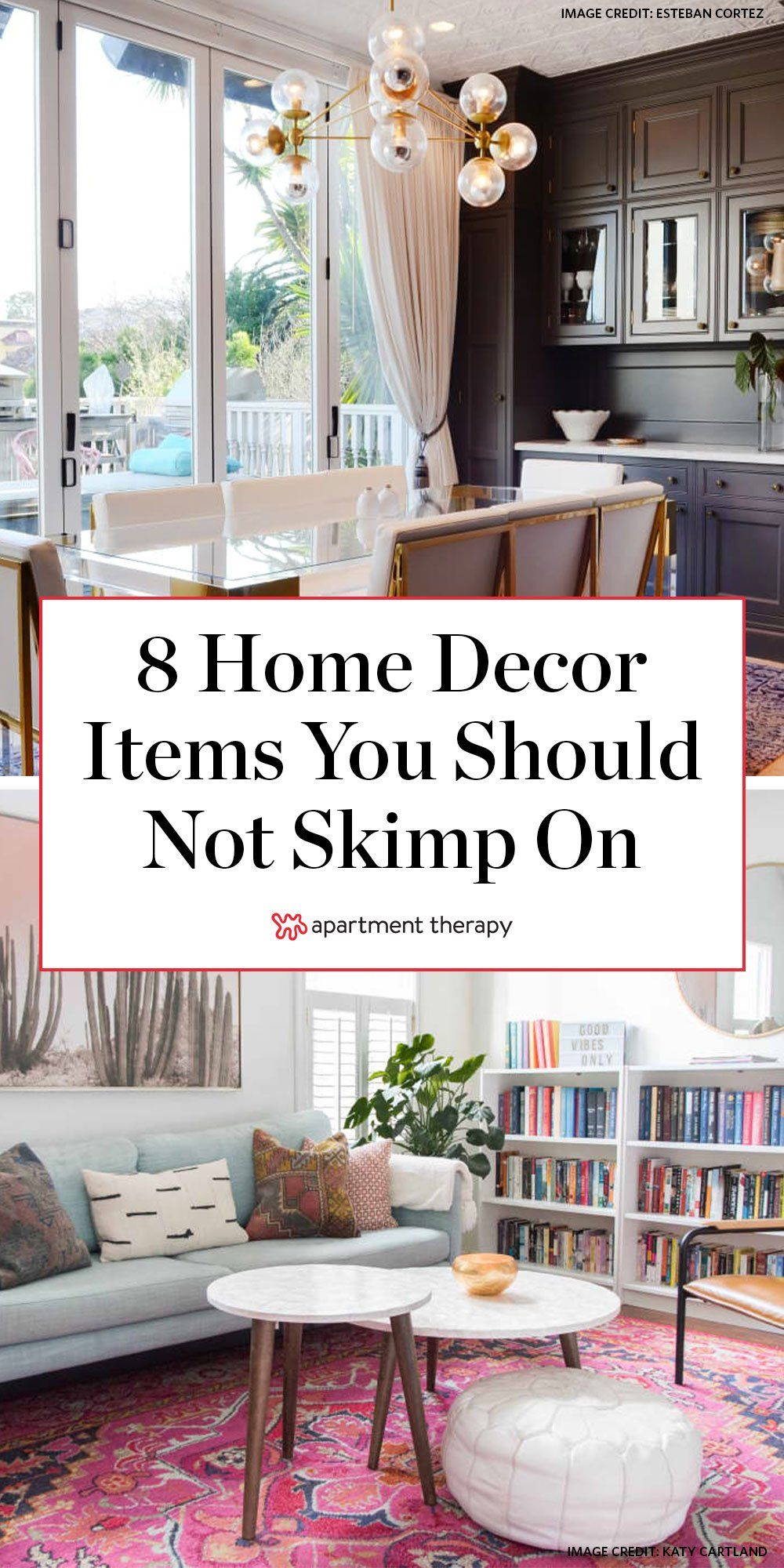 8 Home Decor Items That You Shouldn't Skimp On, According to Designers in  2020   Home decor, Home, Decor essentials