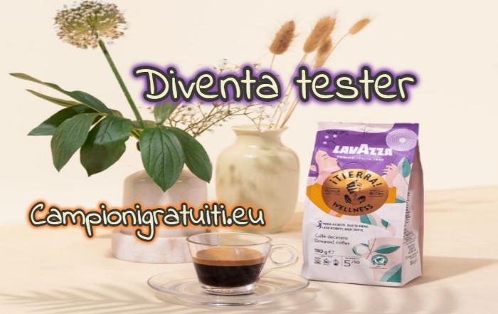 Diventa Tester Caffè Decerato iTierra Wellness di Lavazza con AlFemminile