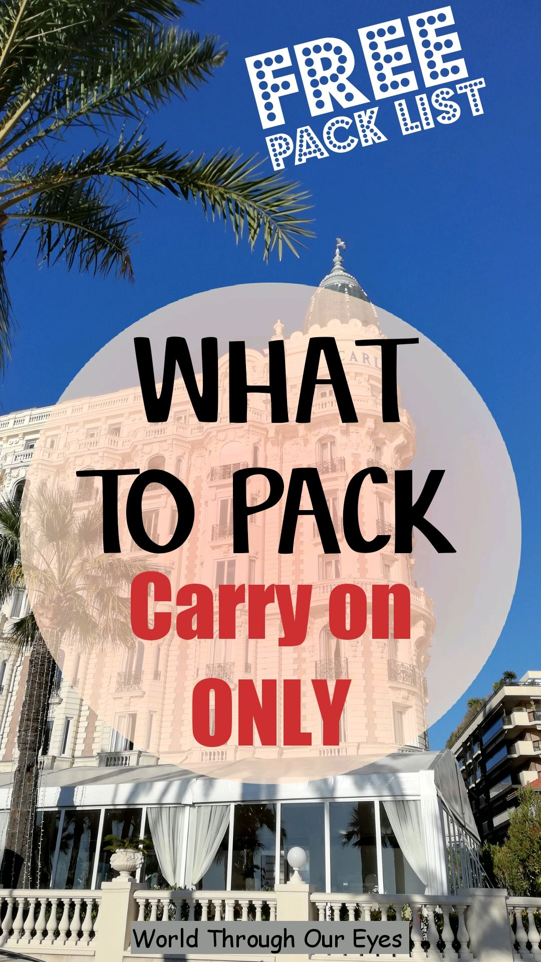 Pack your carry on like a pro with this packing guide. Find out how to travel with just a carry-on and enjoy your next travel adventure luggage free.      #backpacking  #packinglist #travel #traveleurope #carryonfree #packlikeapro #minimalisttravel #travelluggagefree #packingguide #worldthroughoureyes