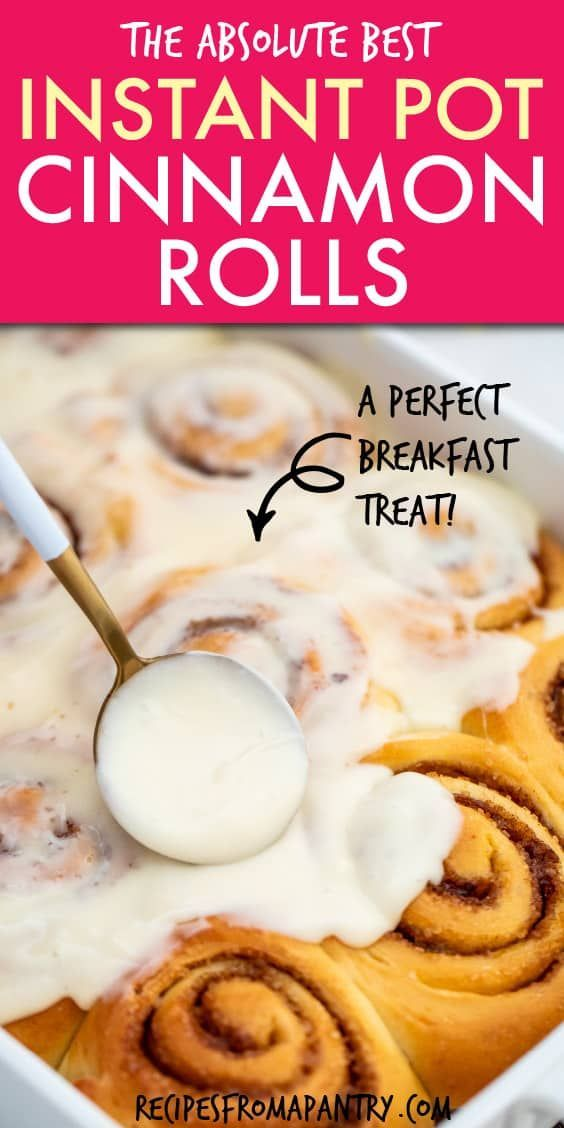 Instant Pot Cinnamon Rolls | Recipes From A Pantry