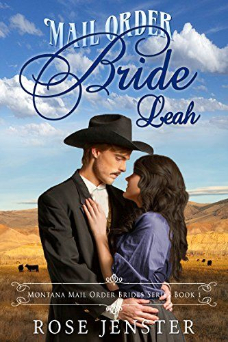 07 03 15 NEW BLOG POST FREE KindleUnlimited Book Mail Order Bride Leah Rose Jenster Content Mo For You A Reader Lair KINDLE