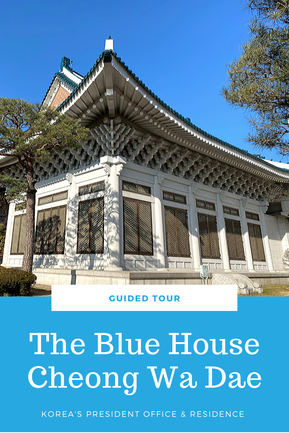 Guided Tour To South Korea S President Office Residence How To