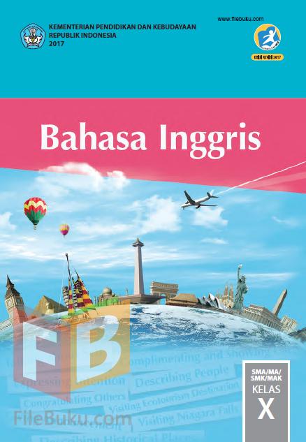 Bahasa Inggris Buku Siswa Kelas 10/X Kurikulum 2013 Revisi