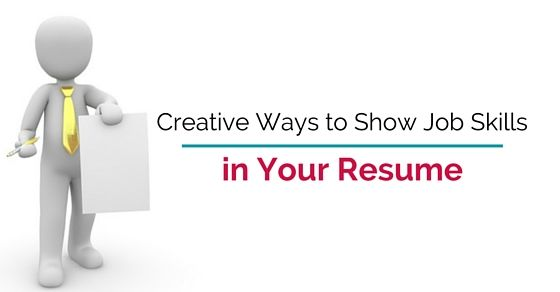 Creative ways to Show job Skills in your Resume - #wisestep CV - your resume