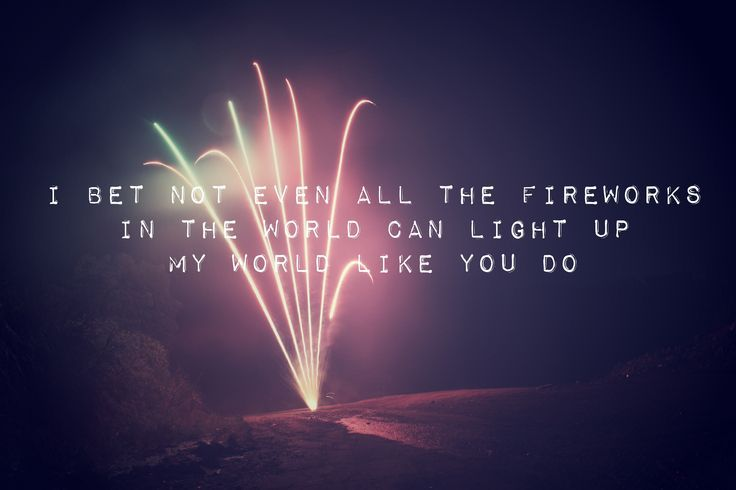 Image Result For Firework Quotes Calendar Quotes Pinterest
