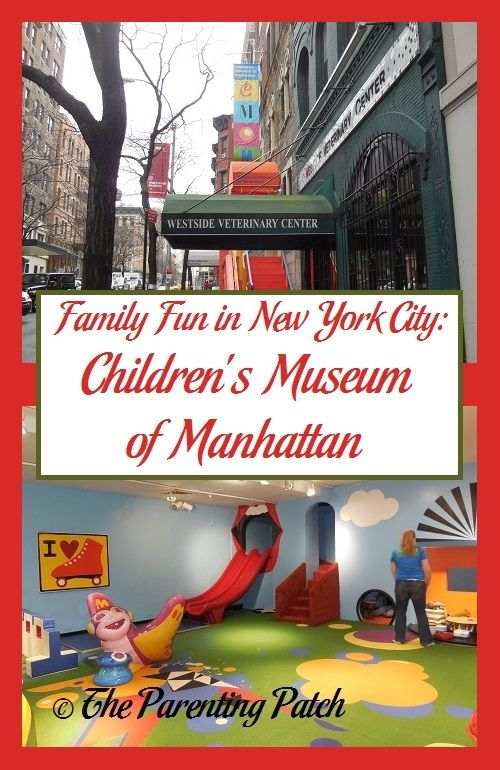 Family Fun In New York City: Children's Museum Of