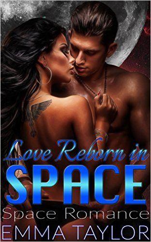 Space Romance Love Reborn In Space Sci Fi Alien Abduction Invasion Fantasy Space