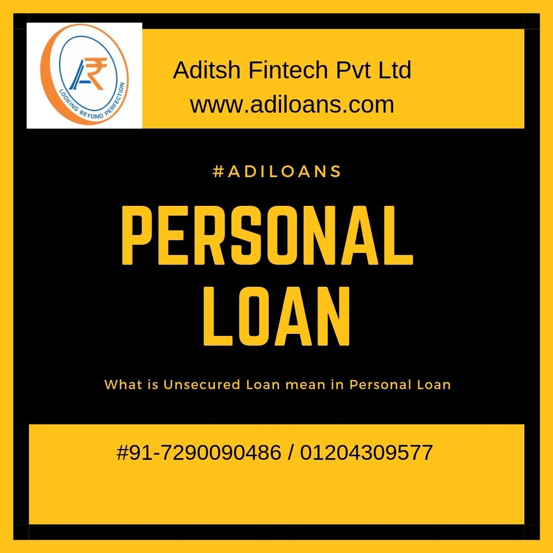 What Is Unsecured Loan Mean In Personal Loan Personal Loans Unsecured Loans Loan