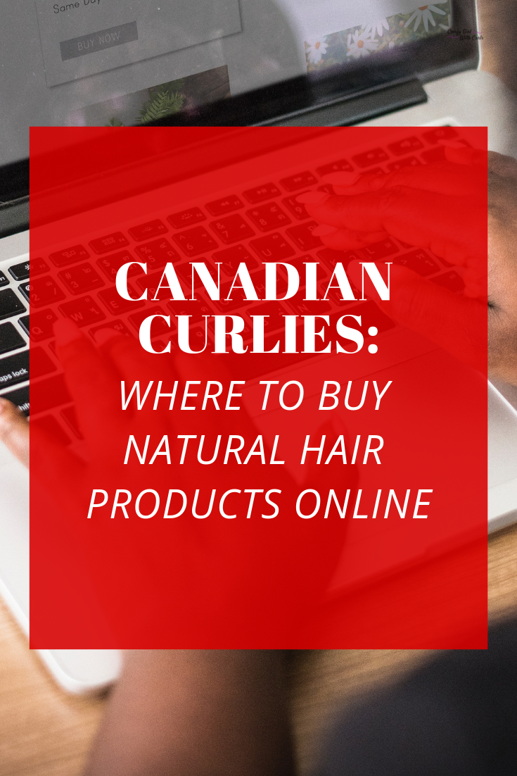 Ultimate List Where can Canadians Order Natural Hair