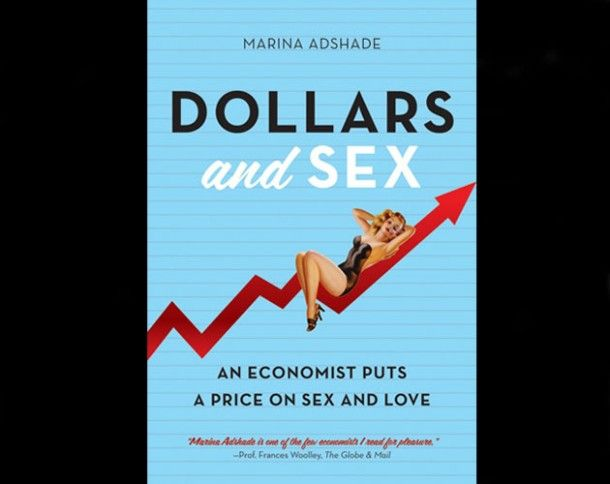 This week's book feature: Dollars and Sex by Marina Adshade. You may have never thought you'd read about fiscal theories for pleasure, but Adshade shows how the very compelling topics of love and sex are better understood through the lens of economics.