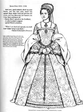 Mary From A Coloring Book Of The Kings And Queens Of England Bellerophon Books Tudor Fashion Elizabethan Fashion 16th Century Fashion