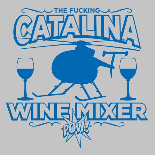 Step Brothers Quotes Drum Set: Catalina Wine Mixer T Shirt S-3XL Step Brothers 021S