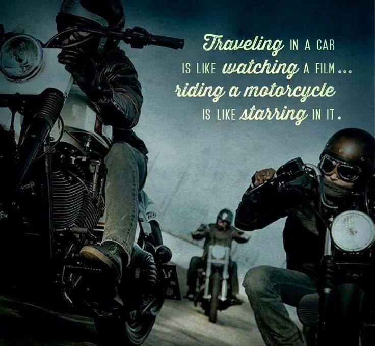 Travelling In A Car Is Like Watching A Movie Riding A Motorcycle