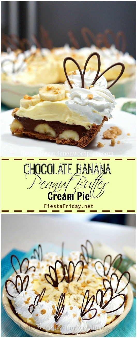 Chocolate Peanut Butter Banana Cream Pie - Fiesta Friday #bananapie