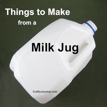 Things To Make With A Milk Jug By Crafty Journal Featured At Party