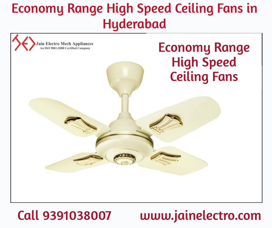Economy Range High Speed Ceiling Fans In Hyderabad Ceiling Fan