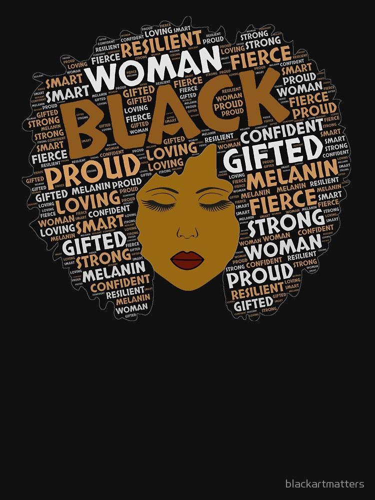 'Black Woman Words in Afro Art' TShirt by blackartmatters