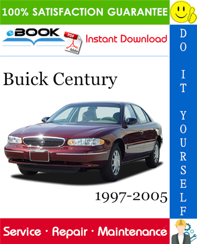Buick Century Service Repair Manual 1997 2005 Download Buick Century Buick Repair Manuals