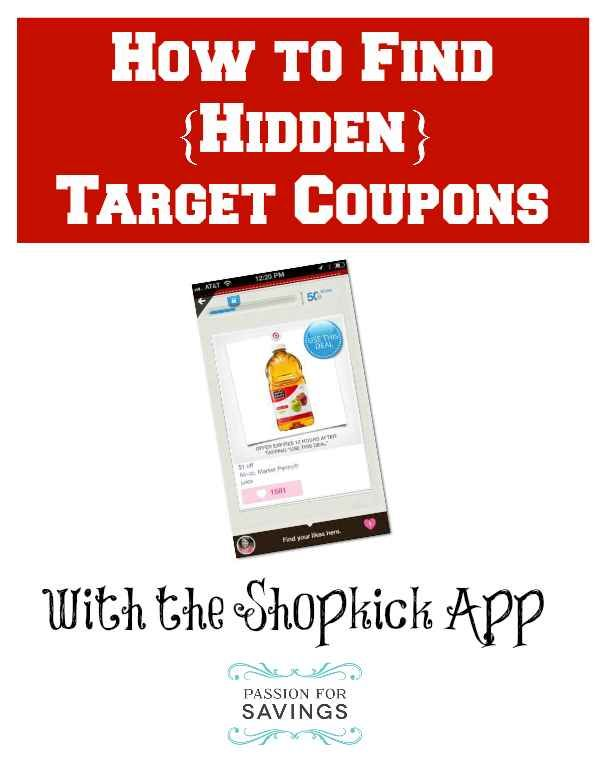 Did You Know There Are Hidden Target Coupons Not Available On Target Com Or The Mobile Coupons Here Are Step Target Coupons Save My Money Extreme Couponing
