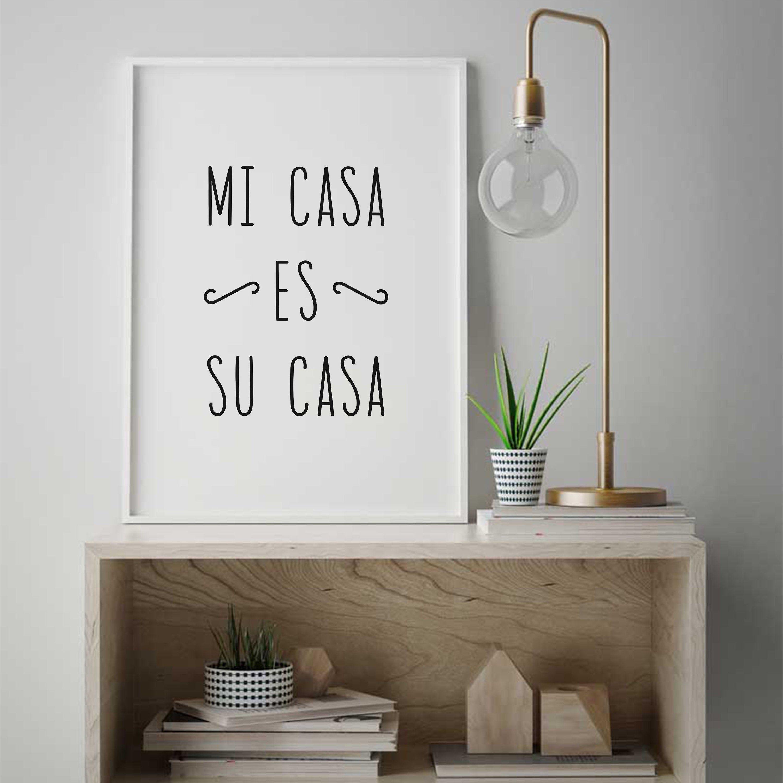 Mi Casa Es Su Casa, Entryway Sign, Guest Room Wall Art, Spanish Quote Print, Entrance Wall Decor, Mi Casa Su Casa Print, IP406