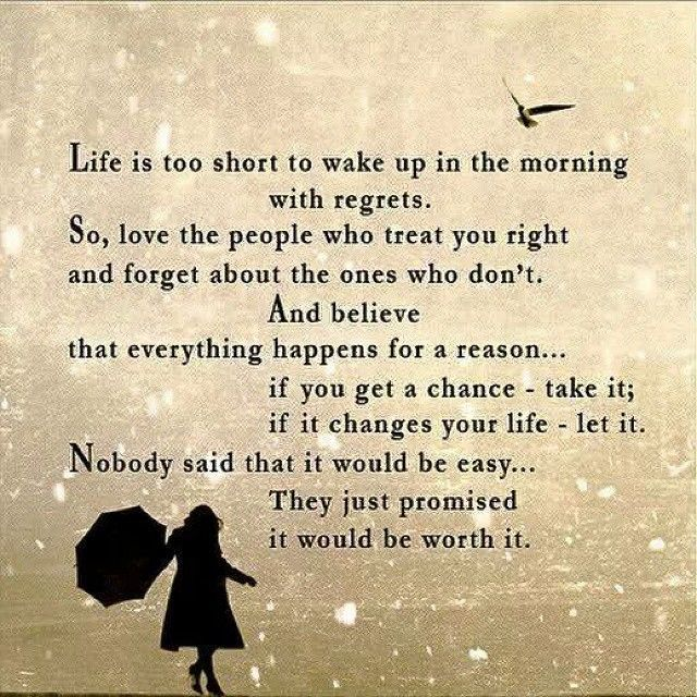 life is to short for regrets life quotes quotes positive