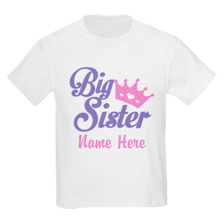 personalized big sister name T-Shirt on CafePress.com